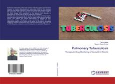 Bookcover of Pulmonary Tuberculosis