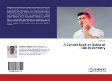 Capa do livro de A Concise Book on Basics of Pain in Dentistry
