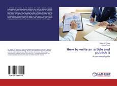 Borítókép a  How to write an article and publish it - hoz
