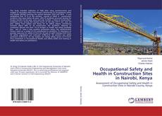 Bookcover of Occupational Safety and Health in Construction Sites in Nairobi, Kenya