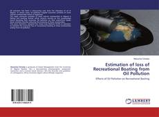 Bookcover of Estimation of loss of Recreational Boating from Oil Pollution
