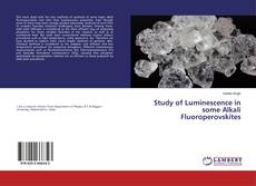 Capa do livro de Study of Luminescence in some Alkali Fluoroperovskites
