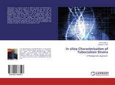 Portada del libro de In silico Characterization of Tuberculosis Strains