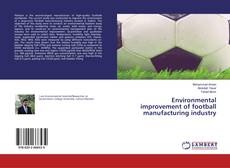 Bookcover of Environmental improvement of football manufacturing industry