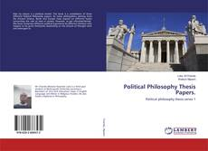 Portada del libro de Political Philosophy Thesis Papers.
