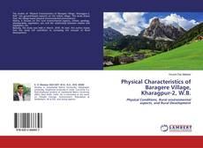 Copertina di Physical Characteristics of Baragere Village, Kharagpur-2, W.B.