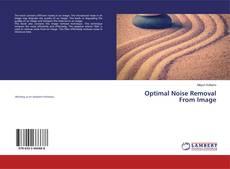 Capa do livro de Optimal Noise Removal From Image