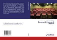 Bookcover of Ethiopia: Cinema and Theatre