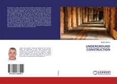 UNDERGROUND CONSTRUCTION的封面