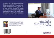 Bookcover of Modern Practices Implemented in Housekeeping by 5 Star Hotels