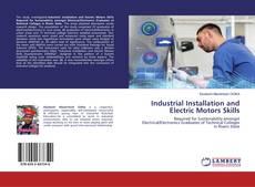 Borítókép a  Industrial Installation and Electric Motors Skills - hoz