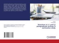 Обложка Directives in L1 and L2 postgraduate writing: A contrastive study