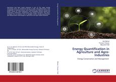 Bookcover of Energy Quantification in Agriculture and Agro-Industries