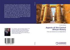 Bookcover of Aspects of the Central African History