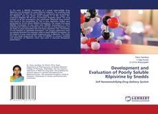 Buchcover von Development and Evaluation of Poorly Soluble Rilpivirine by Snedds