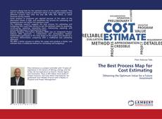 Bookcover of The Best Process Map for Cost Estimating