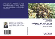 Bookcover of Studies on Wilt and root rot diseases of Chamomile