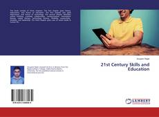 Bookcover of 21st Century Skills and Education