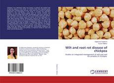 Bookcover of Wilt and root rot disease of chickpea