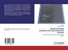 Bookcover of Novel cathodic materials for Aluminum-air battery