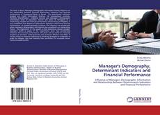Bookcover of Manager's Demography, Determinant Indicators and Financial Performance