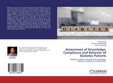 Обложка Assessment of Knowledge, Compliance and Behavior of Diabetes Patients