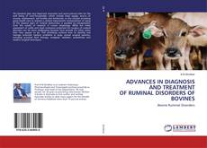 Capa do livro de ADVANCES IN DIAGNOSIS AND TREATMENT OF RUMINAL DISORDERS OF BOVINES