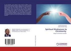 Bookcover of Spiritual Hindrances to Christianity