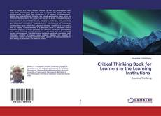 Copertina di Critical Thinking Book for Learners in the Learning Institutions