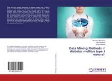Portada del libro de Data Mining Methods in diabetes mellitus type 2 research