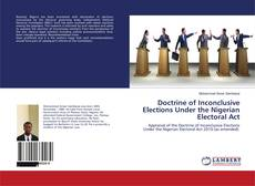 Bookcover of Doctrine of Inconclusive Elections Under the Nigerian Electoral Act