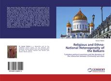 Religious and Ethno-National Heterogeneity of the Balkans的封面