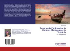 Bookcover of Community Participation in Fisheries Management in Tanzania