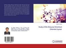 Copertina di Study of Bis-thiourea Strontium Chloride Crystal