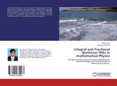 Buchcover von Integral and Fractional Nonlinear PDEs in mathematical Physics