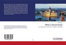 Bookcover of What is Government