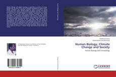 Bookcover of Human Biology, Climate Change and Society