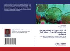 Copertina di Formulation & Evaluation of Self Micro Emulsifying Drug Delivery
