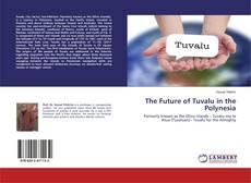 Bookcover of The Future of Tuvalu in the Polynesia