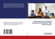 Bookcover of Management of Support Services and Teachers' Task Performance