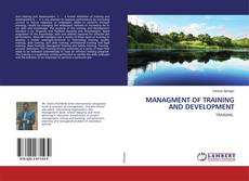 Bookcover of MANAGMENT OF TRAINING AND DEVELOPMENT