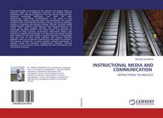Portada del libro de INSTRUCTIONAL MEDIA AND COMMUNICATION