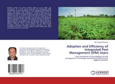 Bookcover of Adoption and Efficiency of Integrated Pest Management (IPM) Users