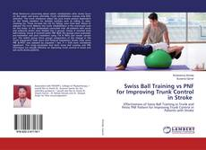 Buchcover von Swiss Ball Training vs PNF for Improving Trunk Control in Stroke