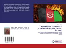 Copertina di Afghanistan – A Political transition from Marxism to Ummah