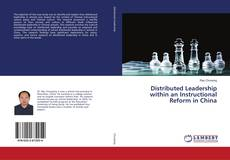 Bookcover of Distributed Leadership within an Instructional Reform in China