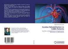 Bookcover of Cardiac Rehabilitation in CABG Patients