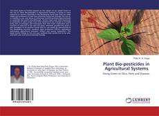 Bookcover of Plant Bio-pesticides in Agricultural Systems