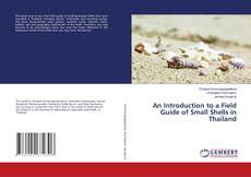 Bookcover of An Introduction to a Field Guide of Small Shells in Thailand