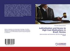 Обложка Judicialization and Access to High Cost Medications in Brazil: Review